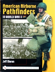 American Airborne Pathfinders book by Jeff Moran