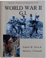 World War 2 GI book by Stephen W Sylvia and Michael J O'Donnell